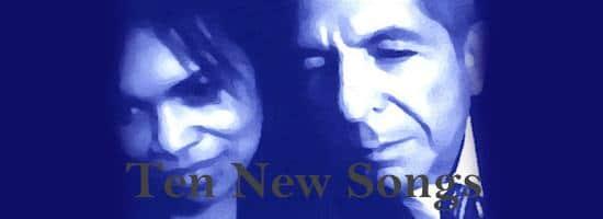 Ten New Songs – Leonard Cohen